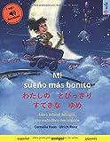 Mi sueño más bonito - わたしの とびっきり すてきな ゆめ (español - japonés): Libro infantil bilingüe, con audiolibro descargable