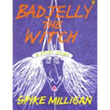 Bad Jelly the Witch by Spike Milligan (1995-05-03)