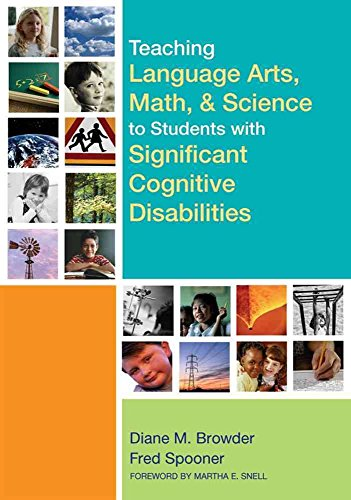 [(Teaching Language Arts, Math, and Science to Students with Significant Cognitive Disabilities)] [Edited by Diane M. Browder ] published on (May, 2006)