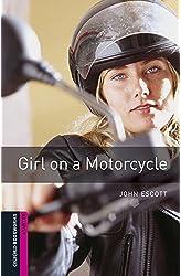 Descargar gratis Oxford Bookworms Library: Oxford Bookworms Starter. Girl on a Motorcycle MP3 Pack en .epub, .pdf o .mobi