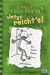 Baumhaus Verlag: Gregs Tagebuch 3 - Jetzt reicht's!