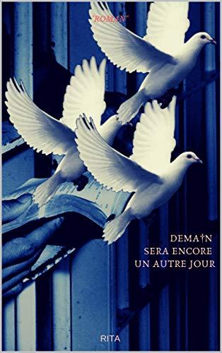 Couverture du livre Demain sera encore un autre jour: (Roman, français  créole réunionnais)