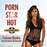 Porn Star Hot (iTech's Electro Club Mix)