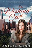 Front cover for the book The Wishing Coin by Antara Mann