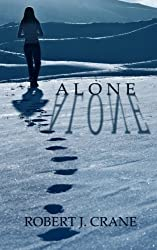 Alone: The Girl in the Box, Book 1 by Robert J. Crane (2012-04-16)