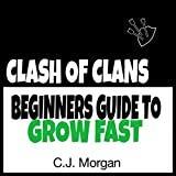 Clash of Clans: How To Grow Fast