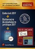 Pack étudiant essentiel - Code civil 2017 + dictionnaire du vocabulaire juridique 2017 + prime guide étudiant en droit: Avec chaque Code sa version Ebook incluse.