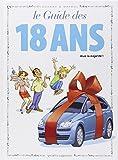 Les guides en BD, Tome 39 : Le guide des 18 ans : Vivie la majorité