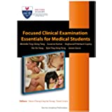 Focused Clinical Examination Essentials for Medical Students (English Edition)