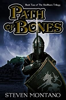 Path of Bones (The Skullborn Trilogy, Book 2) by [Montano, Steven]