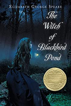 The Witch of Blackbird Pond di [Speare, Elizabeth George]
