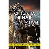 Way Station (Gollancz Collectors' Editions) (English Edition)