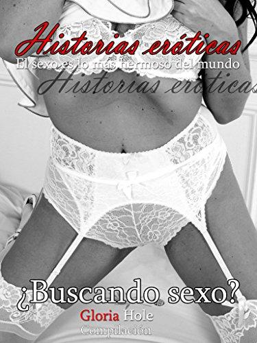 ¿Buscando sexo? - novela erótica: Historias de sexo español sin censura erotismo