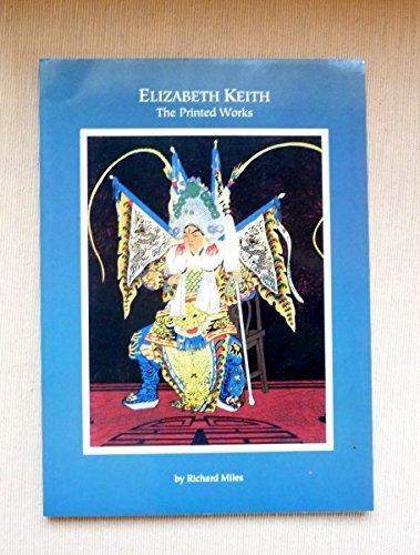 Elizabeth Keith - The Printed Works by Richard Miles
