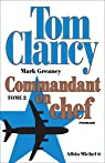 Commandant en chef, tome 2 par Clancy