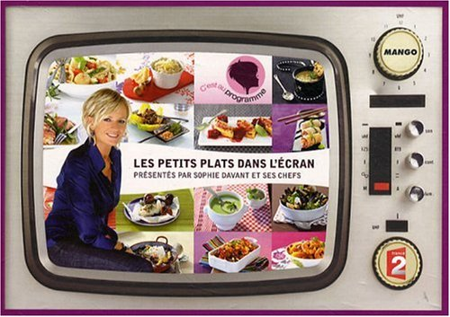 Les petits plats dans l'écran : Les meilleures recettes de l'émission