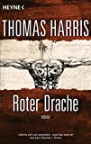 Roter Drache: Roman (Hannibal Lecter, Band 2)