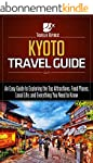 Kyoto Travel Guide: An Easy Guide to...