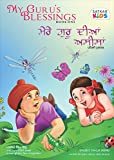 My Guru's Blessings, Book One: Bilingual - English and Punjabi (Satkar Kids 1)