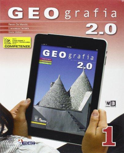 Geografia 2.0. Con Italia delle regioni. Con espansione online. Per la Scuola media: 1
