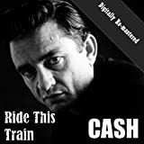 Ride This Train (Digitally Re-mastered)
