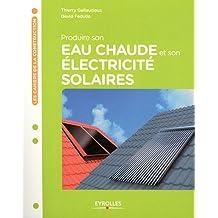 Produire son eau chaude et son électricité solaires