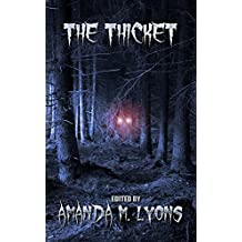 The Thicket (Project 26 Book 20)