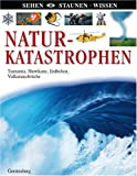 Naturkatastrophen: Tsunamis, Hurrikane, Erdbeben, Vulkanausbrüche -
