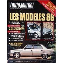 AUTO JOURNAL (L') N? 12 du 01-07-1985 RENAULT 5 - LES MODELES 1986 - CITROEN CX - RENAULT 9 TURBO - NISSAN MICRA - LES MERCEDES 190 - LA VW GOLF - L'ALPINE TURBO - LES SIEGES BEBE