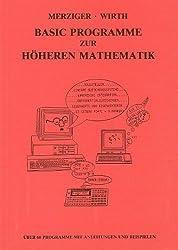 Basic Programme zur Höheren Mathematik