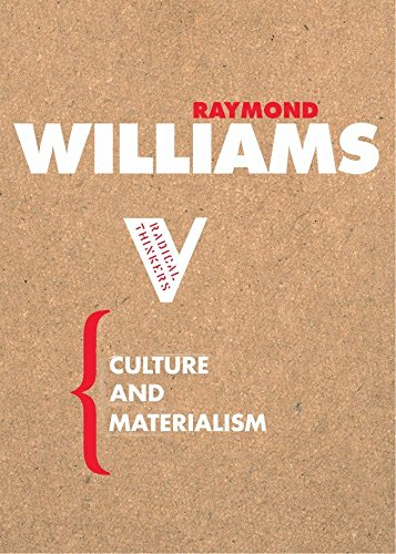 Culture and Materialism (Radical Thinkers) por Raymond Williams