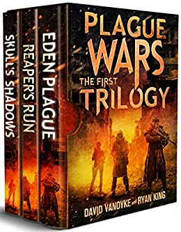 Plague Wars: Infection Day: The First Trilogy: Three apocalyptic ...