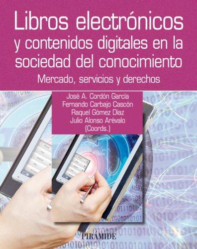 Libros electrónicos y contenidos digitales en la sociedad del conocimiento (Ozalid)