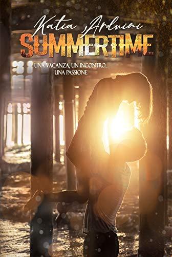 Summertime: Una vacanza. Un incontro. Una passione.