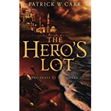 [ The Hero'S Lot (Staff & The Sword #02) ] By Carr, Patrick W (Author) [ Jul - 2013 ] [ Paperback ]