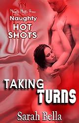 Taking Turns (Naughty Hot Shots) (English Edition)
