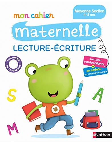 Mon Cahier Maternelle Lecture écriture - Moyenne Section