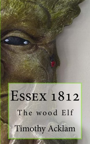essex-1812-the-wood-elf-volume-1-an-extract-from-the-journal-of-oddities