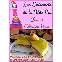 T1:Les Entremets de la Petite Mu: Tome 1: Collection Hiver (French Edition)