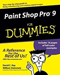 Paint Shop Pro 9 For Dummies by David C. Kay (2005-01-27)