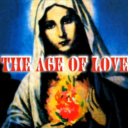 The Age Of Love (New Age Mix)