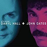 Songtexte von Daryl Hall & John Oates - Ultimate Daryl Hall + John Oates