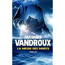 La Messe des morts (French Edition)