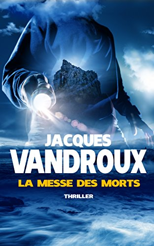 La Messe des morts (French Edition)