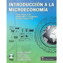 INTRODUCCIÓN A LA MICROECONOMÍA EJERCICIOS,TEST, PROBLEMAS Y EXÁMENES ACTUALIZADOS