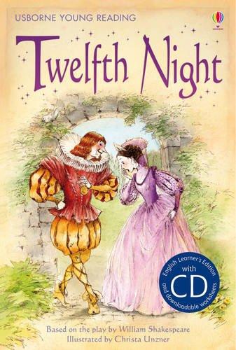 Twelfth night. Ediz. illustrata (3.21 Young Reading Series Two with Audio CD)