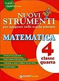 Nuovi strumenti per insegnare nella scuola primaria. Matematica 4