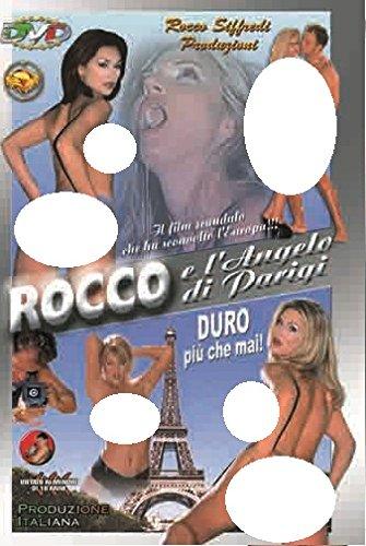 Rocco E L'Angelo Di Parigi (Rocco Siffredi Produzioni)