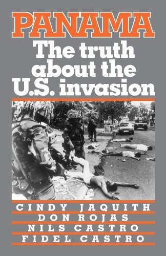 Panama: The Truth About the U.S. Invasion by Cindy Jaquith (1990-01-01)