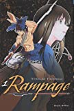 Rampage, Tome 1